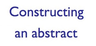 Constructing an Abstract